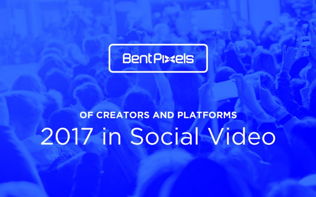 Of Creators and Platforms: Observations on 2017 and Beyond in Social Video